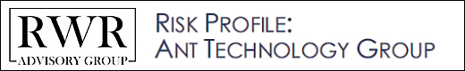 RWR Advisory: Investment risk profile - Ant Technology Group