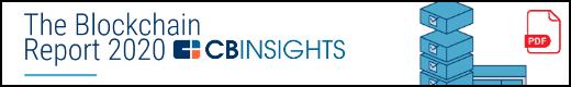 CB Insights Blockchain Report 2020