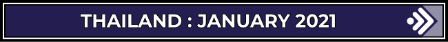 Thailand: January 2021