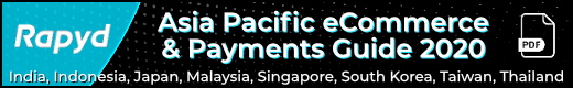 Asia-Pacific eCommerce and Payments Guide 2020 (pdf)