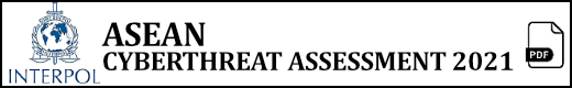 ASEAN Cyber Threat Assessment 2021 (pdf)