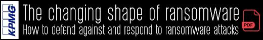 The changing shape of ransomware: KPMG (pdf)